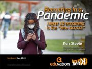 "Recruiting in a Pandemic: Higher Ed Enrolment in the ""New Normal"""
