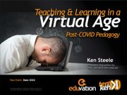 Teaching & Learning in a Virtual Age