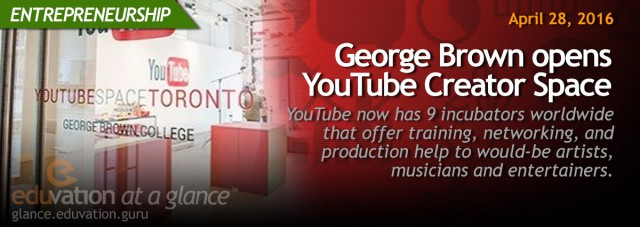 George Brown opens YouTube Creator Space
