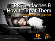 PR Headaches & How to Treat Them: Media Relations in a Crisis