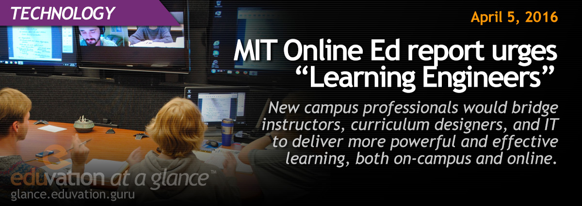 "MIT Online Ed report urges ""Learning Engineers"""
