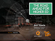 The Road Ahead for Higher Ed
