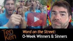 O-Week Winners & Sinners (7 min)