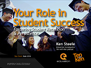 Your Role in Student Success: Fostering Retention & Persistence