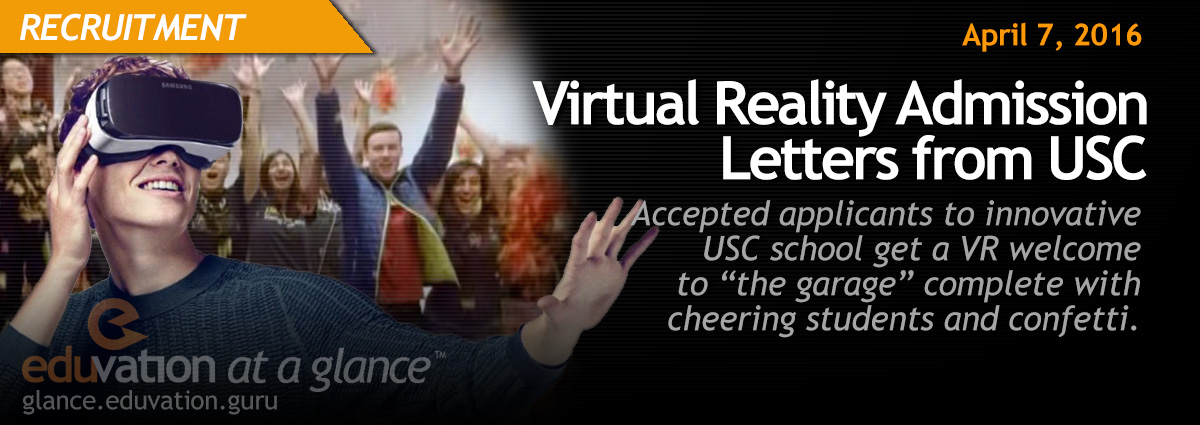 Virtual Reality Admission Letters from USC