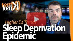 Sleep Deprivation Epidemic