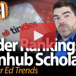 Tinder Rankings & Pornhub Scholarships