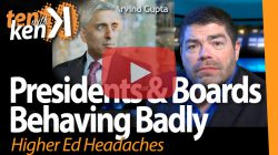 Presidents & Boards Behaving Badly