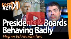 Presidents & Boards Behaving Badly