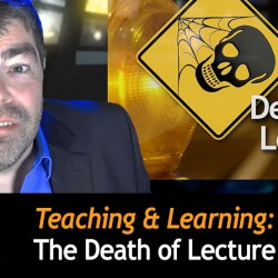The Death of Lecture