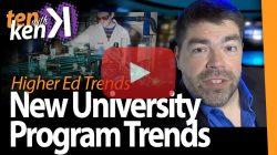 New University Program Trends