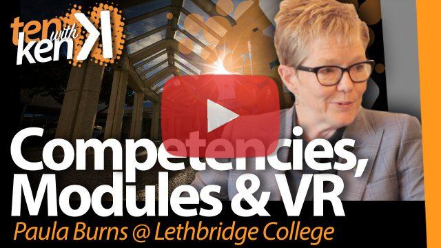 Competencies, Modules & VR at Lethbridge College