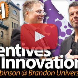 Incentives for Innovation: Steve Robinson at Brandon University
