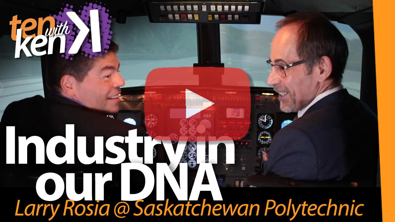 Industry in our DNA: Saskatchewan Polytechnic
