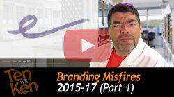 Branding Misfires - Part 1