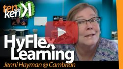 HyFlex Learning: Jenni Hayman at Cambrian College