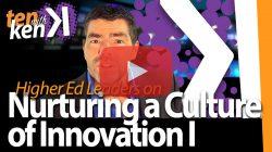 Nurturing a Culture of Innovation I