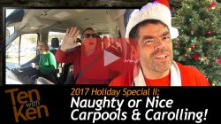Naughty or Nice Carpools and Carolling!