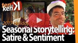 Seasonal Storytelling: Satire & Sentiment