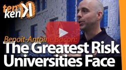 Benoit-Antoine Bacon, Queen's University, on The Greatest Risk that Universities Face