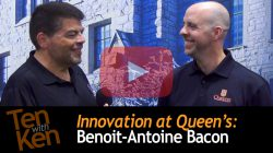 Innovation at Queen's: 3 Qs with Benoit-Antoine Bacon