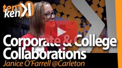 Janice O'Farrell, Carleton University, on Corporate and College Collaborations