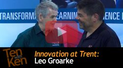 Innovation at Trent: 3 Qs with Leo Groarke