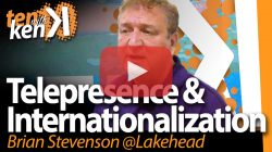 Brian Stevenson, Lakehead University, on Telepresence and Internationalization