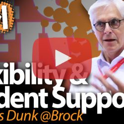 Thomas Dunk, Brock University, on Flexibility and Student Supports