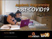 Academic Programming Post-COVID19