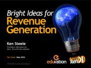 Bright Ideas for Revenue Generation