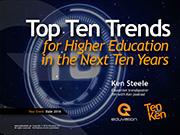Top Ten Trends for Higher Education in the Next Ten Years