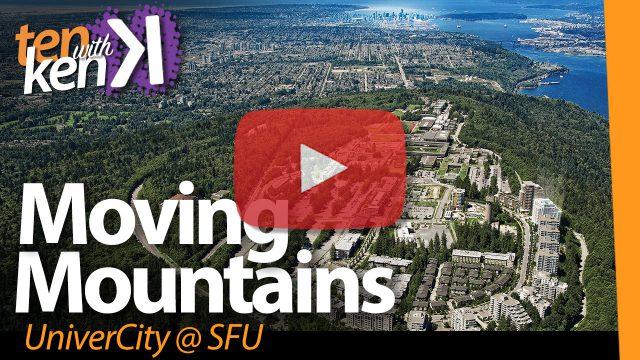 Moving Mountains: UniverCity @SFU
