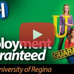 Employment Guaranteed @ University of Regina